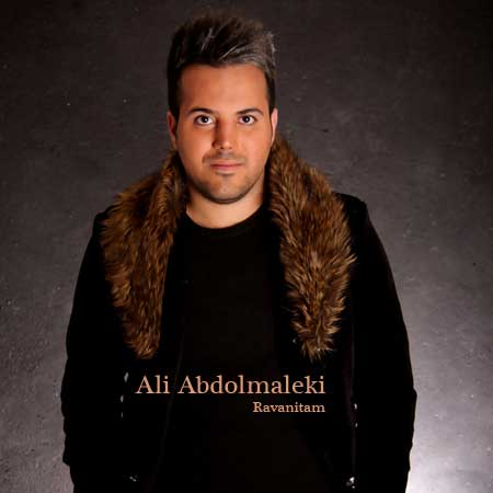 Ali Abdolmaleki Ravanitam (New Version)