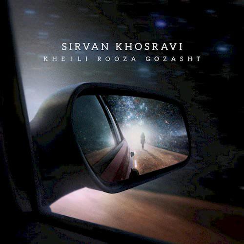 Sirvan Khosravi Kheili Rooza Gozasht